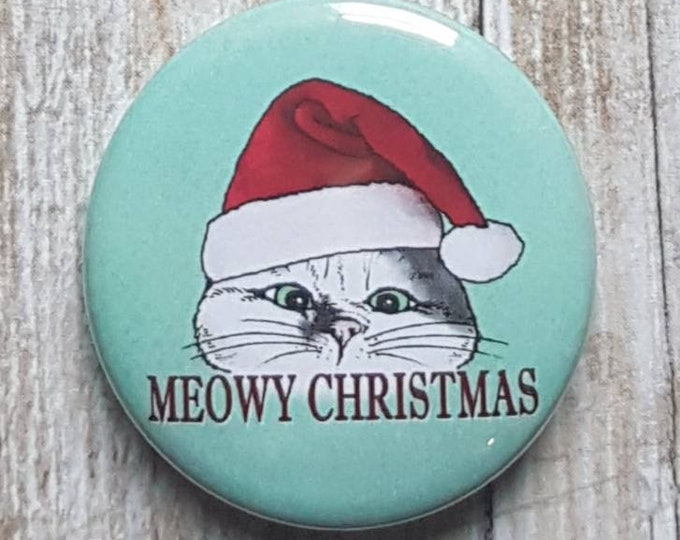 "Meowy Christmas button, 1.5"" pinback button, pin, badge"