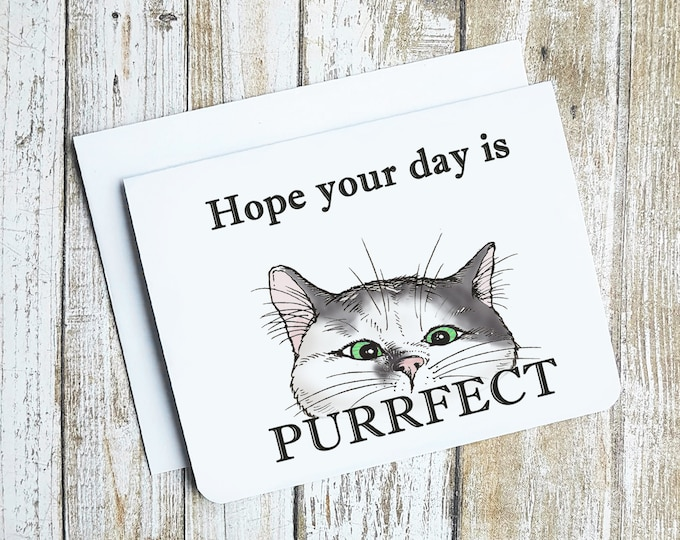 Hope Your Day Is Purrfect Card