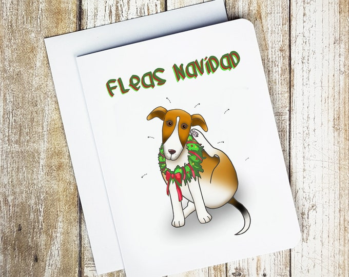 Funny Christmas Card - FLEAS NAVIDAD - Christmas Card - Pun Christmas Card - Dog Card - Funny Card - Feliz Navidad Card - Holiday Card