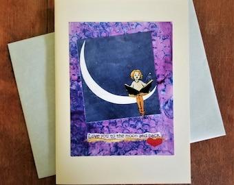 Love You to the Moon Greeting Card.  Anniversary Birthday Valentine Card. Cute Love Card. Child/Grandchild Card. BFF Card. Moon Stars Card