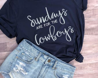 e76ac7163 Sundays are for the Cowboys   Cowboys Football Shirt   Sunday Funday Shirt    Cowboys Shirt   Womens Cowboys   Dallas Shirt  Cowboys women
