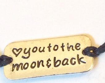 Love You To The Moon And Back... adjustable wax cord bracelet