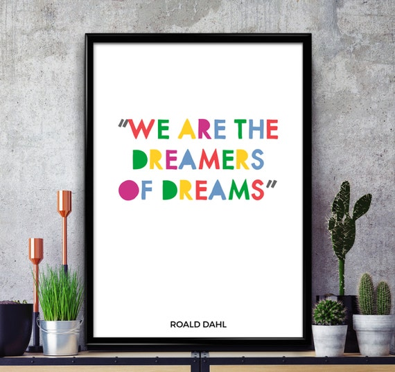 The Dreamers Motivational Quote Print A3 A4 Poster Kids Children Bedroom Decor