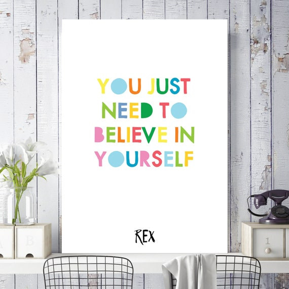 Toy Story Rex Quote You Just Need To Believe In Yourself Etsy