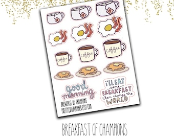 Breakfast of Champions stickers - Fried Egg Sticker - Bacon Stickers - Pancakes stickers - Coffee stickers - Tea Stickers - Food stickers