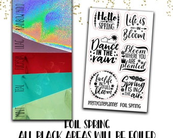 Foiled Spring Quote Stickers - Foiled Spring - Foil Functional sticker - Foiled - Hello Spring Sticker - Life is in bloom - Dance in rain