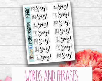 FriYay Stickers - Word Stickers - Planner Stickers - Work stickers - Self Care - Weekend Stickers - Me time stickers - Friday Sticker