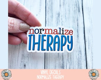 Vinyl Decal - Normalize Therapy - Vinyl Sticker - Waterproof Sticker - Normalize Therapy decal- Weatherproof Sticker - Mental health matters
