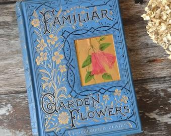 Victorian Garden Flowers Vintage book - Illustrated botanical book