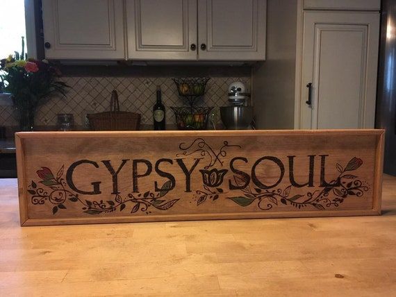 Gypsy Soul Wood Burned and Hand Painted Sign