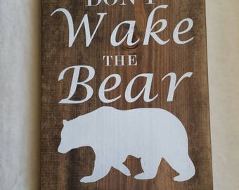 Don't Wake the Bear Wooden Nursery Sign