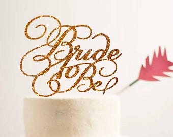 Bridal Decorations Bride to Be Cake Topper Engagement Party Bridal Shower Cake Topper Bridal Shower Bachelorette Party Decorations