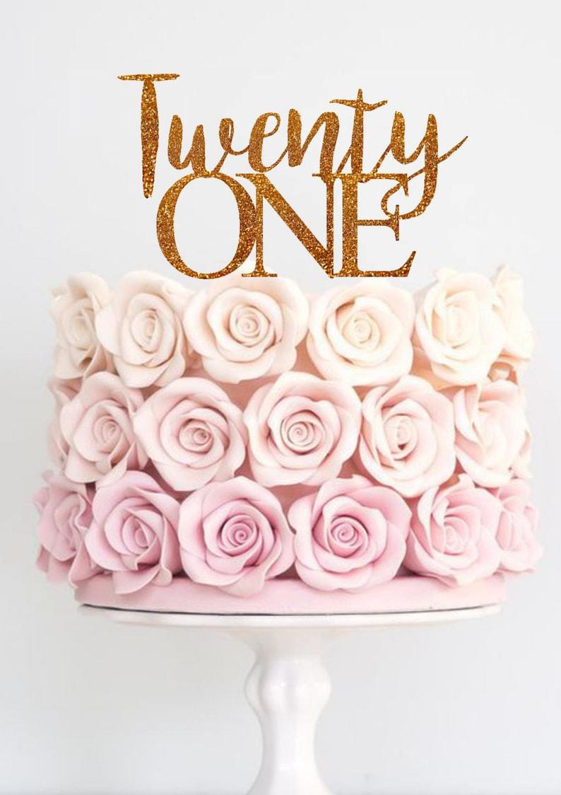 Twenty One Cake Topper Birthday 21st