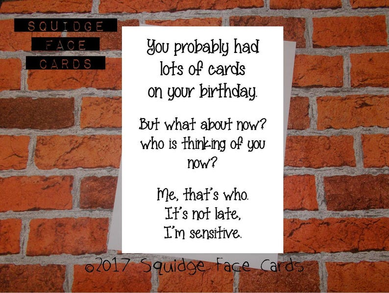 Funny Sarcastic Belated Birthday Card You Probably Had Lots