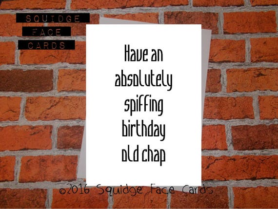 Card for Dad Funny birthday card Happy Birthday Old Chap Card for him Funny Cards