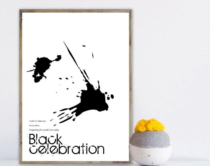 Print: Black Celebration. Inspiration Depeche Mode. Printing typographic. Scandinavian style. Gift for you. Gift for him. Wall decoration.