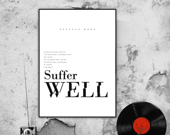 Print: Suffer Well. Inspiration Depeche Mode. Decorative print. Printing typographic. Scandinavian style. Gift idea. Home décor.