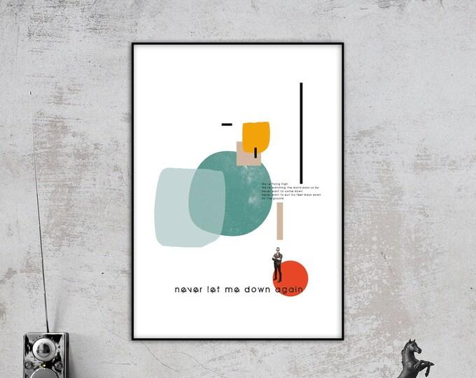 Stampa: Never let me down again. Ispirazione Depeche Mode. Stampa tipografica. Stile scandinavo. Stampa decorativa. Home Decor