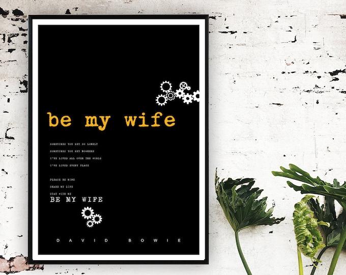 Stampa David Bowie: Be my Wife. Stampa tipografica con citazione musicale. Idea regalo.