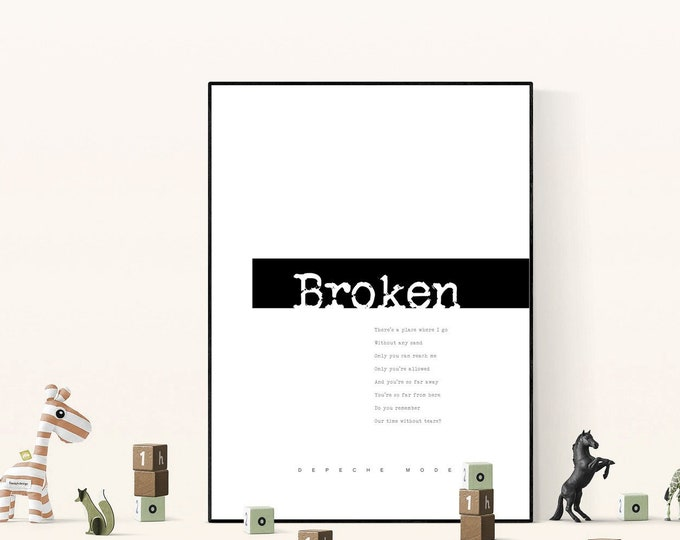 Poster con citazione Depeche Mode: Broken. Stampa decorativa. Stampa tipografica. Regalo per lei. Regalo per lui.