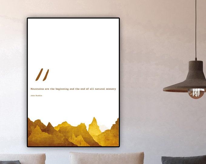 Stampa di un poster con citazione di John Ruskin. Stampa tipografica. Stampa decorativa murale. Paesaggio con montagne. Texture oro.