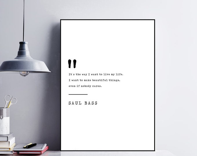 Stampa con citazione di Saul Bass. Poster motivazionale. Stampa tipografica.