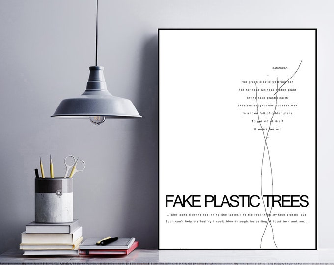Stampa poster Radiohead: Fake plastic trees. Stampa in stile scandinavo. Poster citazione musicale.