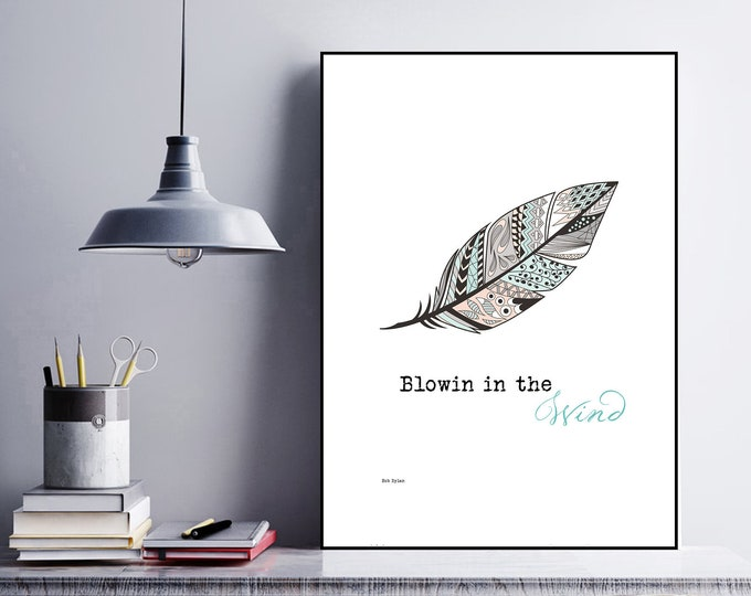 Print: Blowin in the wind. Bob Dylan inspiration. Decorative print with musical quote.