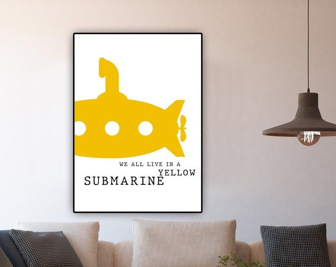 Stampa: Yellow submarine. Stampa tipografica con citazione musicale dei Beatles. Decorazione parete.
