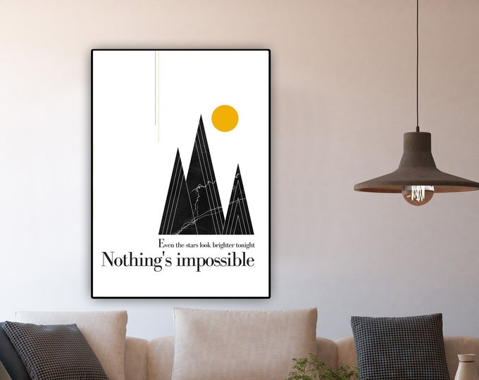 Print: Nothing's impossible. Decor printing. Typographical printing. Scandinavian style printing. Gift for her. Gift for him. Wall Decoration