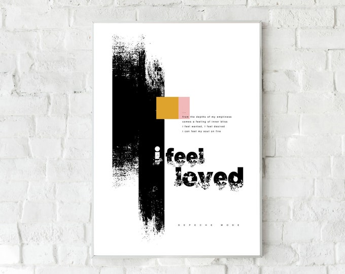 Press: I feel loved. Inspiration Depeche Mode. Printing typographic. Scandinavian style. Gift for you. Nordic style. Home décor.