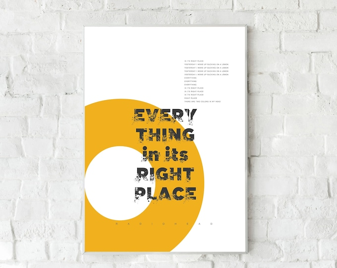 Print: Everything in Its Right Place. Radiohead inspiration. Printing typographic. Decorative print. Scandinavian style. Gift idea for you.