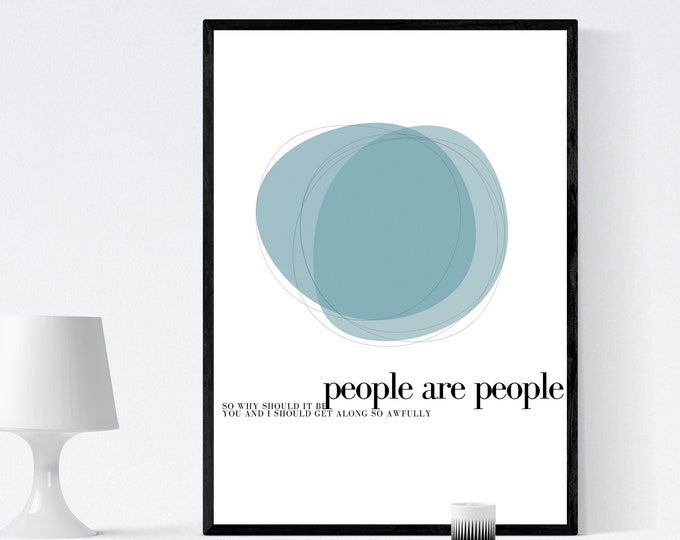 Press: People are People. Inspiration Depeche Mode. Printing typographic. Scandinavian style. Decor wall. Gift for him. Gift for you.