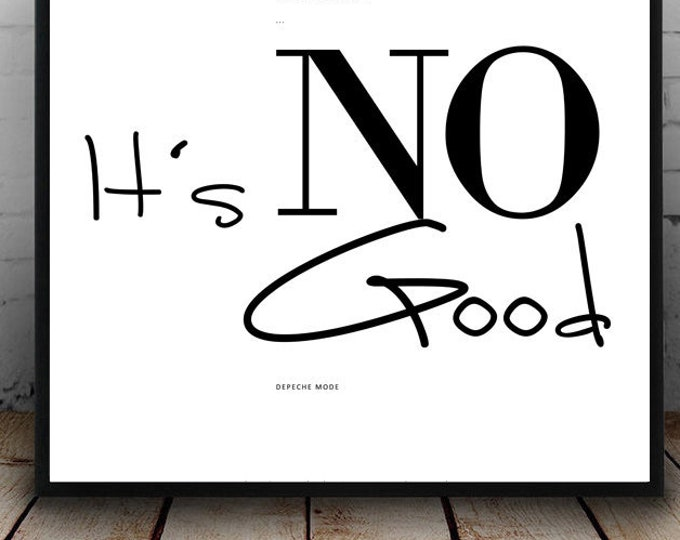 Stampa Depeche Mode: It's no good. Stampa decorativa. Stampa tipografica.