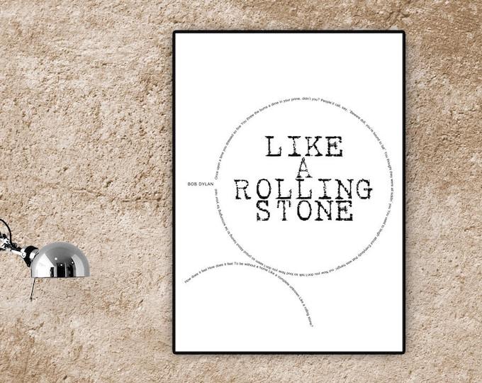 Poster Bob Dylan: Like a rolling stone. Stampa tipografica. Stampa con citazione musicale.