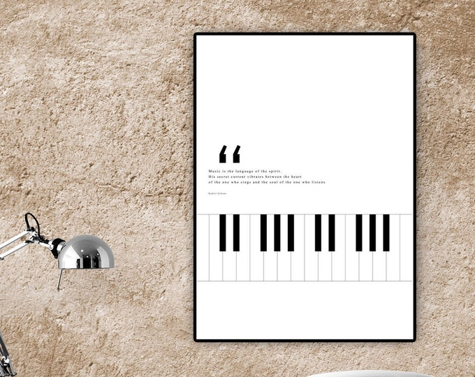 Print with piano. Poetic quote Kahlil Gibran. Gift idea. Printing typographic. Scandinavian-style print. Minimal art.