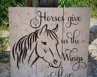 Horses Give us the Wings We Lack Pallet Style Wood Sign, Horse Art, Horse Sign, Western Nursery, Horse Gift, Horse Decor, Equestrian Gift