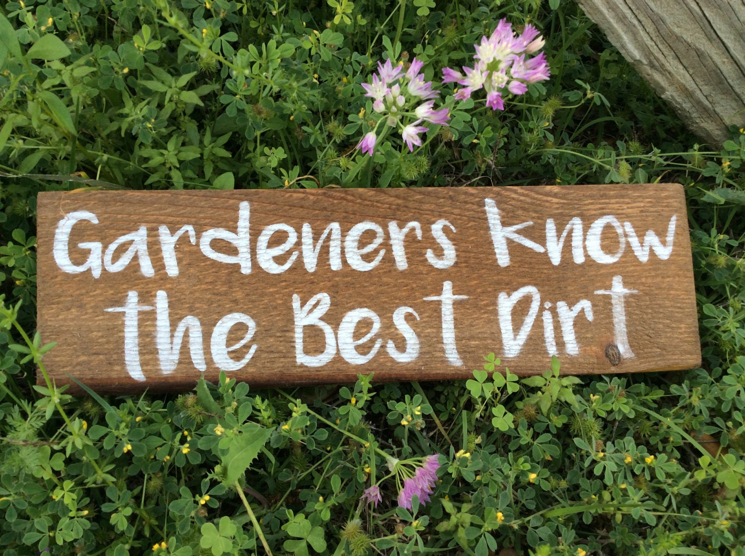 Gardeners Know the Best Dirt Funny Garden Sign Handmade | Etsy