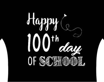 Happy 100th Day of School Shirt