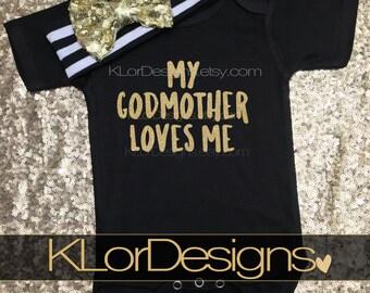 God daughter gift, My Godmother Loves Me, baby girl, goddaughter, godmother gift, godmother shirt, Baptism gift, god child gift
