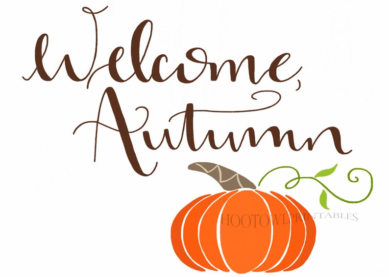 picture regarding Autumn Printable named Welcome Autumn Printable, 8x10 and 5x7, Autumn Indication, Drop Decor, Pumpkin Wall Artwork, Quick Obtain, Hand Lettered