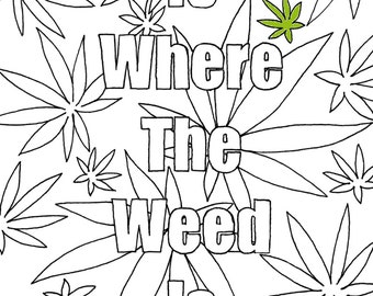 Weed Coloring Page Etsy