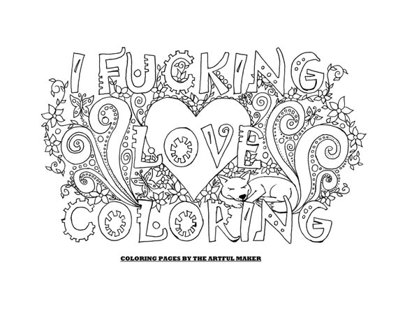 I Fucking Love Coloring Adult Coloring Page By The Artful Etsy