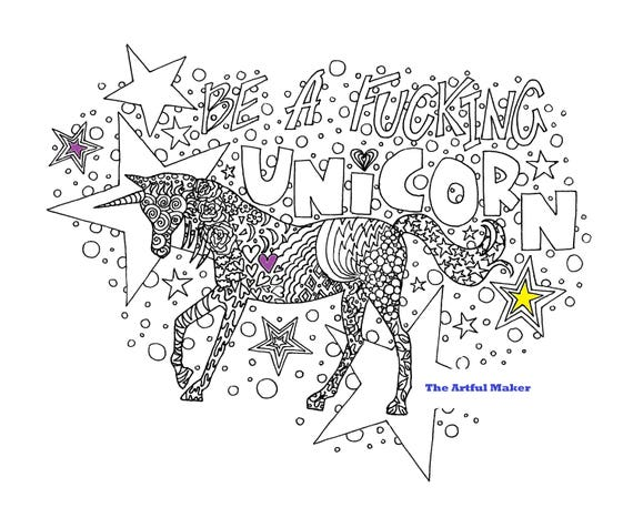 Be A Fucking Unicorn Adult Coloring Page by The Artful Maker | Etsy