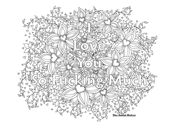 i love you coloring pages for adults I Love You So Fucking Much Adult Coloring Page by The Artful | Etsy i love you coloring pages for adults