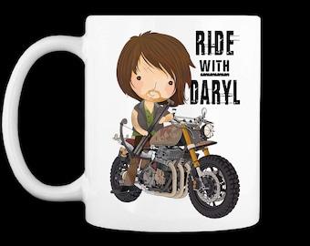 Ride with Daryl Mug - The Walking Dead Parody - For the Walking Dead fan loving / Coffee Loving Fan!