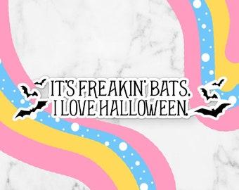 Freakin Bats Halloween Waterproof Vinyl Sticker | Laptop Decal Sticker Small Gift Laptop Sticker Permanent Vinyl Decal Halloween Sticker