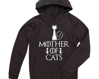 Sweat light Mother of Cats, GOT, Game of Thrones mother of dragons, woman, wife hooded sweatshirt hoodie