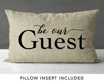Be Our Guest pillow - Beauty and the Beast pillow - Guest Room pillow - Guest room decor - Gift for Mom - Beauty and the Beast Decor