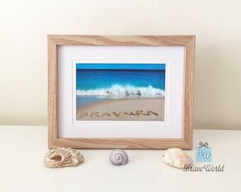 Brazilian Portuguese Bravura Photo Print Wall Art, Brave Photo Print, Beach Theme Gift, Bravura Word Written on Beach Sand, Brazil, Portugal